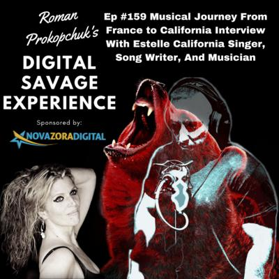 Cover art for Ep #159 Musical Journey From France to California Interview With Estelle California Singer, Song Writer, And Musician