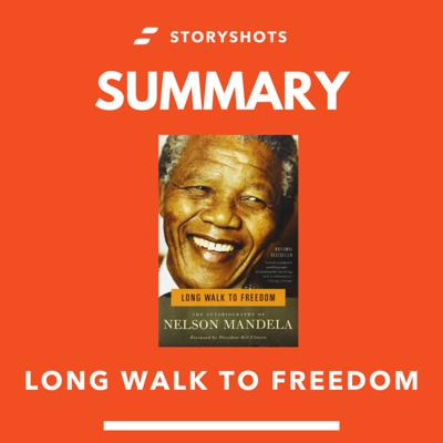 Cover art for Long Walk to Freedom: The Autobiography of Nelson Mandela - Summary