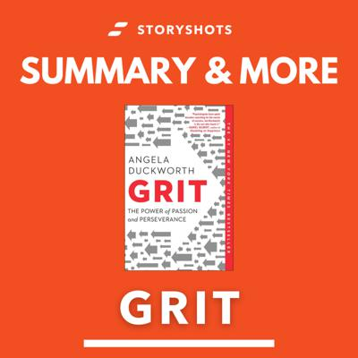 Cover art for Grit by Angela Duckworth - Free Audiobook Summary by StoryShots