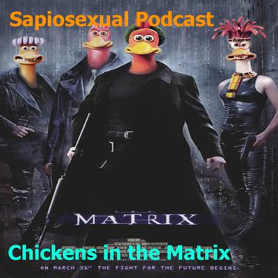 Cover art for Chickens in the Matrix - #13