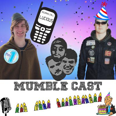 Cover art for Mumble Cast Episode 15 | One Year Anniversary Special!