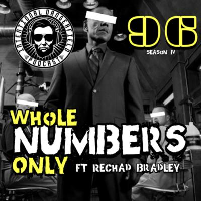 Cover art for #96- Whole Numbers Only Ft. ReChad Bradley