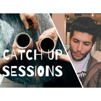 CATCH UP SESSIONS