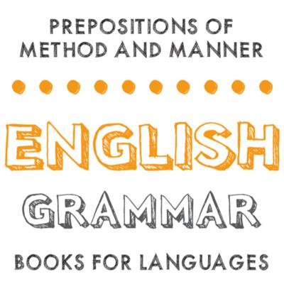 Cover art for Prepositions of Method and Manner
