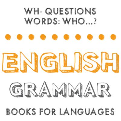 Wh- Questions words: Who…?