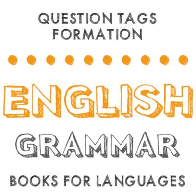 Question Tags formation