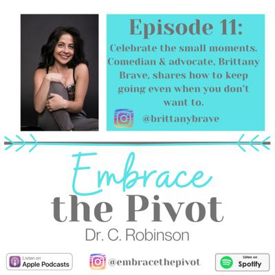 Embrace the Pivot with Dr. Cheryl Robinson