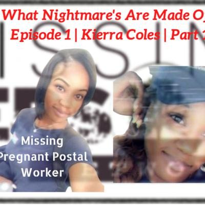 Cover art for Episode 1 | Watts Happened | Missing Pregnant USPS Worker from Chicago Kierra Coles |