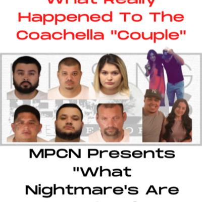 Cover art for What Nightmare's Are Made Of | The Coachella Couple |
