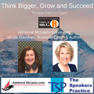 Cover art for Think Bigger, Grow and Succeed, Series 2 with guest Nicole Davidson