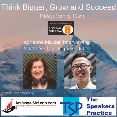Cover art for Think Bigger, Grow and Succeed with guest Scott Lee
