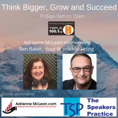 Cover art for Think Bigger, Grow and Succeed 2 with guest Ben Baker