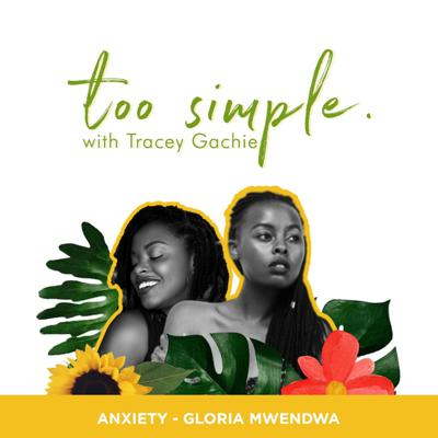 Cover art for Anxiety with Gloria Mwendwa
