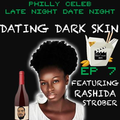 Dating Dark Skin featuring Rashida Strober
