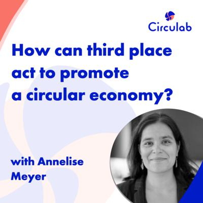 Cover art for How can third place act to promote a Circular Economy?