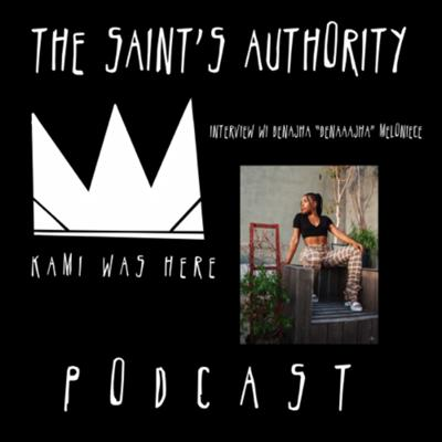 THE SAINTS AUTHORITY PODCAST