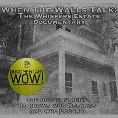 Cover art for When The Walls Talk: Whispers Estate   DocWow