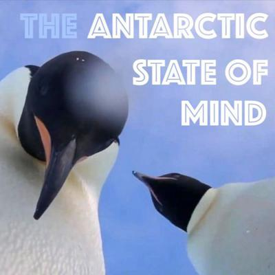 Cover art for Season Finale: The Antarctic State of Mind