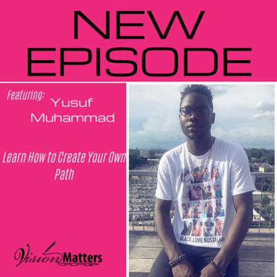 Cover art for Learn How to Create Your Own Path/w Yusuf Muhammad