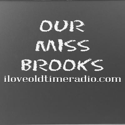 Cover art for Ep0512: Our Miss Brooks -