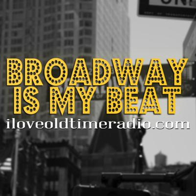 Cover art for Ep0513: Broadway is My Beat -