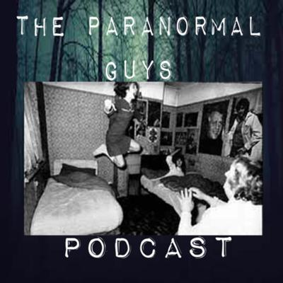 Cover art for Paranormal Guys Podcast - Season 2 Episode 4 - The Enfield Poltergesit