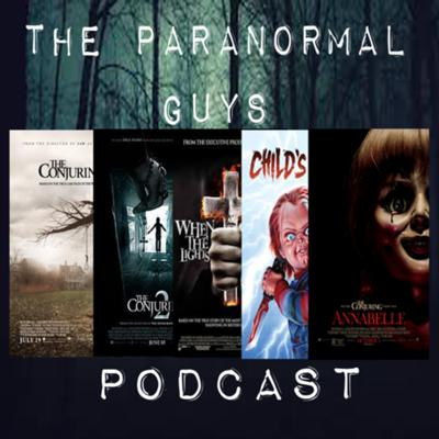 Cover art for Paranormal Guys Podcast - Season 2 - Episode 7 - Horror Movies and how they influence investigating