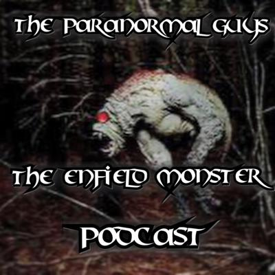 Cover art for The Paranormal Guys Podcast - Season 3 - Episode 2 - The Enfield Horror