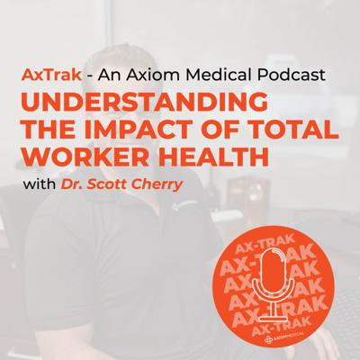 Cover art for Understanding the Impact of Total Worker Health