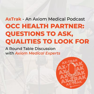 Cover art for Occ Health Partner: Questions to Ask, Qualities to Look for