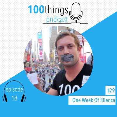Cover art for One Weeks Silence In New York | 100things Podcast | Episode 18