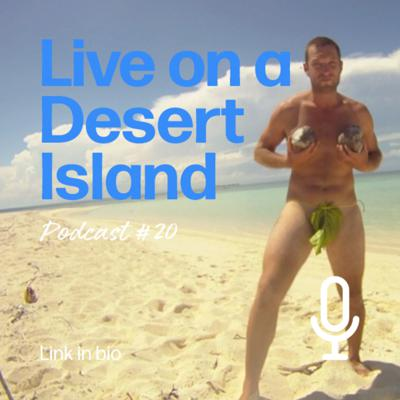 Cover art for Living On A Desert Island For A Week | 100things Podcast | Episode 20