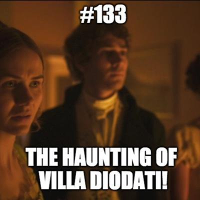 Cover art for #133 - In Conversation With...011 - The Haunting of Villa Diodati