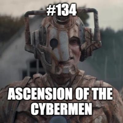 Cover art for #134 - In Conversation With...012 - Ascension of the Cybermen