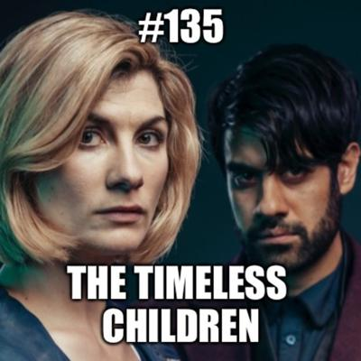 Cover art for #135 - In Conversation With 13 - The Timeless Children