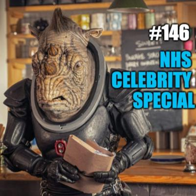 Cover art for #146 - Future Chief of the Young Dudes - NHS Celebrity Special