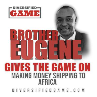 Cover art for Brother Eugene Gives The Game On Making Money In Shipping Around The World