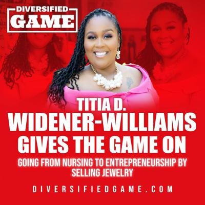 Cover art for TITIA D. WIDENER-WILLIAMS GIVES THE GAME ON NURSING & JEWERLY