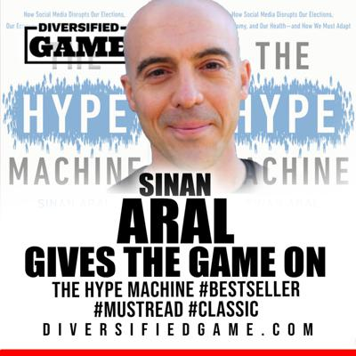 Cover art for SINAN ARAL GIVES THE GAME ON HIS BOOK THE HYPE MACHINE