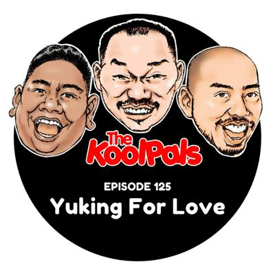 Cover art for EPISODE 125: Yuking For Love