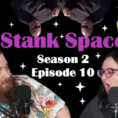The Stank Space Podcast