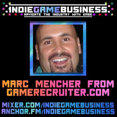 Cover art for Marc Mencher - How to find a job in today's video game industry