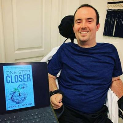 Cover art for Episode 30: Balancing Optimism vs Reality with Author and Quadriplegic Ryan S. Atkins