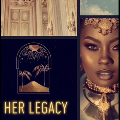 Cover art for Her Legacy 👑
