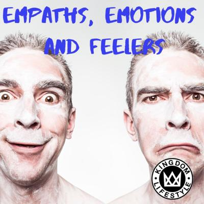 Cover art for Empaths, Emotions and Feelers
