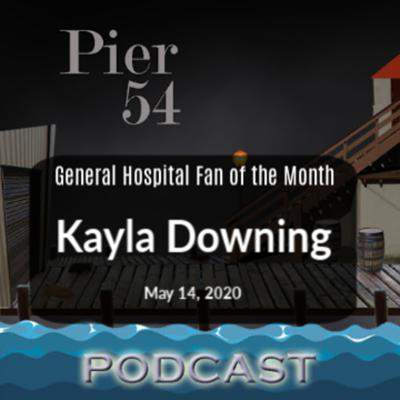 Cover art for The Port Charles 411: General Hospital Fan of the Month - Kayla Downing