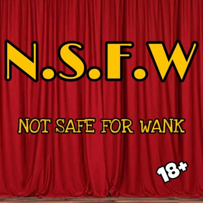 Cover art for [18+] Not Safe For Wank (Vol.1)