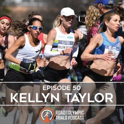Cover art for Ep. 50 - Kellyn Taylor: Olympic Trials Wrap-Up