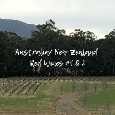 Cover art for Australia/New Zealand Red Wines 1 & 2