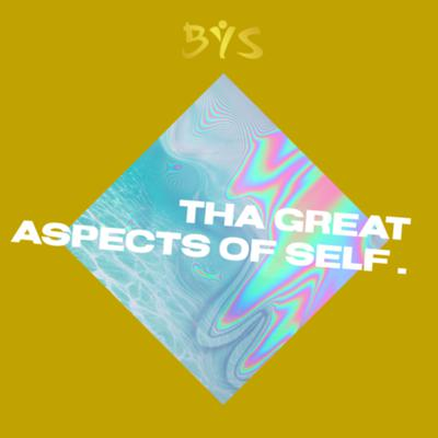 Cover art for EPISODE 4: Tha Great Aspects of self.